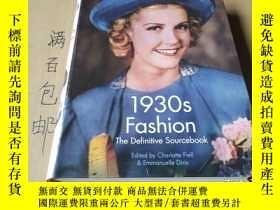 二手書博民逛書店【軟精裝本】1930s罕見Fashion the Definitive SourcebookY80918 見大