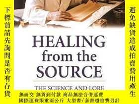 二手書博民逛書店Healing罕見from the Source: The Science and Lore of Tibetan