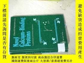 二手書博民逛書店Novel罕見Calcium-Binding Proteins