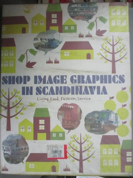 【書寶二手書T8/設計_ES9】Shop Image Graphics in Scandinavia_Takahashi, Kaoru (EDT)