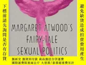 二手書博民逛書店Margaret罕見Atwood s Fairy-tale Sexual PoliticsY364682 Sh
