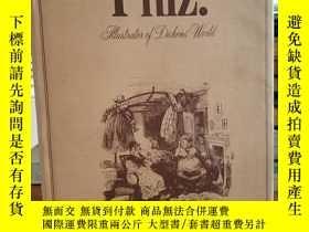 二手書博民逛書店Phiz!:罕見Illustrator of Dickens