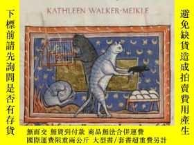 二手書博民逛書店Medieval罕見PetsY364682 Kathleen Walker-meikle Boydell Pr
