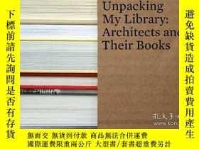 二手書博民逛書店UNPACKING罕見MY LIBRARY: Architect