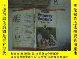 二手書博民逛書店PRIMARY罕見ENGLISH COURSE 5 小學英語5(5)Y261116
