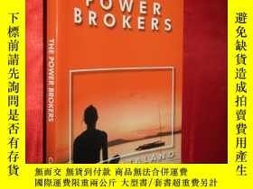 二手書博民逛書店The罕見Power Brokers 【詳見圖】Y5460 IS