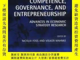 二手書博民逛書店Competence罕見Governance And Entrepreneurship: Advances In