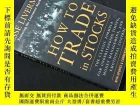 二手書博民逛書店How罕見to trade in stocksY258675