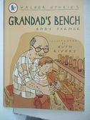 【書寶二手書T3/少年童書_GPA】Grandad's Bench_Addy Farmer