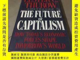 二手書博民逛書店THE罕見FUTURE OF CAPITALISM (精裝)Y5834 LESTER C.THUROW Wil