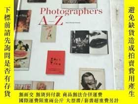 二手書博民逛書店Photographers罕見A-Z 攝影師 A-Z 作品集英文藝術攝影 TASCHENY156452 見圖