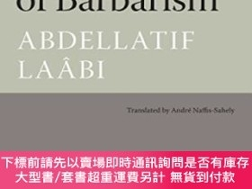 二手書博民逛書店Rule罕見Of Barbarism, TheY255174 Abdellatif Laabi Archipe