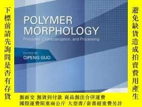 二手書博民逛書店Polymer罕見Morphology: Principles, Characterization, and Pr