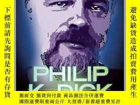 二手書博民逛書店Philip罕見K. Dick And Philosophy《菲
