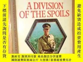二手書博民逛書店A罕見Division of the Spoils【英文原版】Y