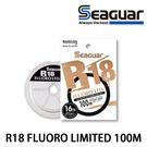 漁拓釣具 SEAGUAR R18 FLUORO LIMITED 100M #4LB - #6LB [碳纖線]