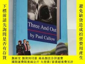 二手書博民逛書店Three罕見and Out by Paul Callow英文原
