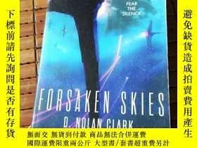 二手書博民逛書店Forsaken罕見skiesY206777 D. Nolan