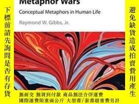 二手書博民逛書店Metaphor罕見WarsY464532 Raymond W. Gibbs Jr Cambridge Uni