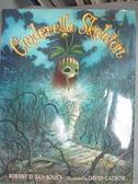 【書寶二手書T3/少年童書_EUU】Cinderella Skeleton_San Souci, Robert D./ Catrow, David (ILT)