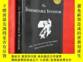 二手書博民逛書店The罕見Indomitable Investor: Why a