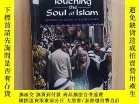 二手書博民逛書店touching罕見the soul of islam(英文原版)Y19246 見圖 見圖 出版1995
