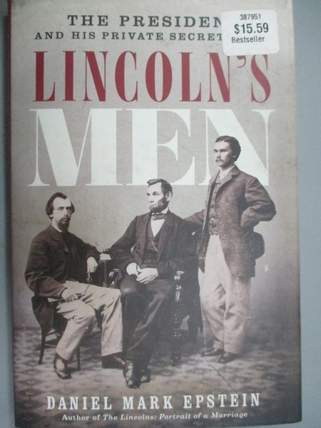 【書寶二手書T7/原文小說_ZDE】Lincoln's Men: The President and His Priva