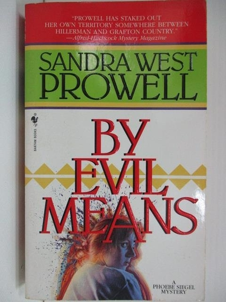 【書寶二手書T4/原文小說_A2Y】By Evil Means_Sandra West Prowell