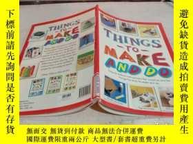 二手書博民逛書店THINGS罕見To MAKE AND Do《要做和要做的事情》Y200392