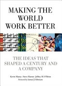 二手書《Making the World Work Better: The Ideas that Shaped a Century and a Company》 R2Y ISBN:0132755106