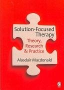 二手書博民逛書店 《Solution-Focused Therapy: Theory, Research & Practice》 R2Y ISBN:9781412931175│SAGE