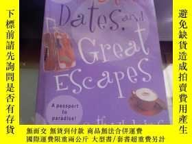 二手書博民逛書店Mates,罕見Dates, and Great Escapes