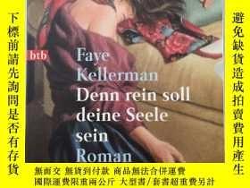 二手書博民逛書店Denn罕見rein soll deine Seele sein 德文德語原版書Y385290 Eaye Ke