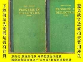二手書博民逛書店PROGRESS罕見IN DIELECTRICS volume