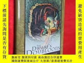 二手書博民逛書店The罕見Dwarf s Doubloons (小16開,硬精裝