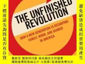 二手書博民逛書店The罕見Unfinished Revolution: Coming Of Age In A New Era Of