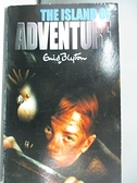 【書寶二手書T5/原文書_ADT】The Island of Adventure_Enid Blyton