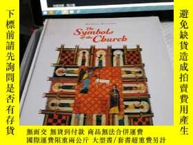 二手書博民逛書店The罕見Symbols of the ChurchY4211