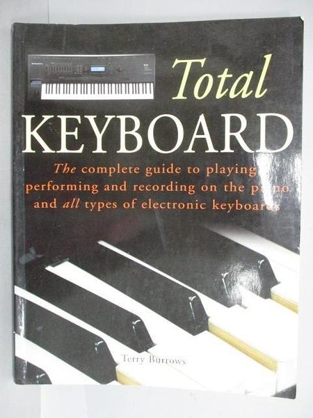 【書寶二手書T5/音樂_EUF】Total Keyboard