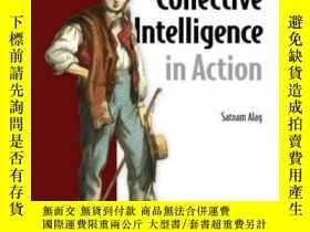 二手書博民逛書店Collective罕見Intelligence In ActionY255562 Satnam Alag M