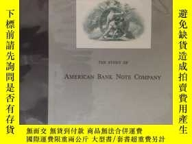 二手書博民逛書店【罕見】THE STORY OF AMERICAN BANK NOTE COMPANYY27248 WILLI