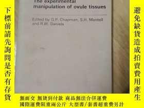 二手書博民逛書店the罕見experimental manipulation of ovule tissues,胚球組織的實驗操作
