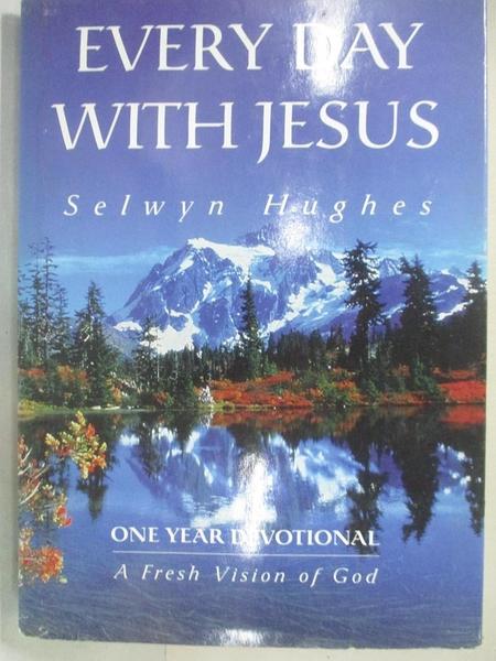【書寶二手書T7/宗教_IUY】One Year Devotional-A Fresh Vision of God_S. Hughes