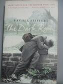 【書寶二手書T3/原文小說_ICG】The dark room_Rachel Seiffert