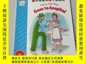 二手書博民逛書店Hairy罕見Hat man Goes to hospital:毛帽男去醫院Y212829