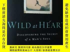 二手書博民逛書店英文原版書罕見Wild at Heart : Discoveri
