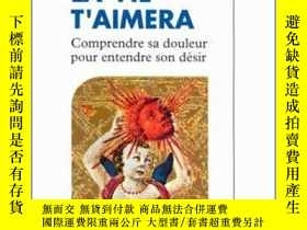 二手書博民逛書店AIME-TOI,罕見LA VIE T AIMERA. Comp