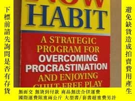 二手書博民逛書店The罕見Now Habit:A Strategic progr
