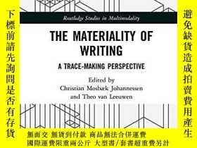二手書博民逛書店The罕見Materiality Of WritingY256260 Christian Mosbaek Jo