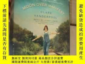 二手書博民逛書店Moon罕見Over Manifest (Read by JEN